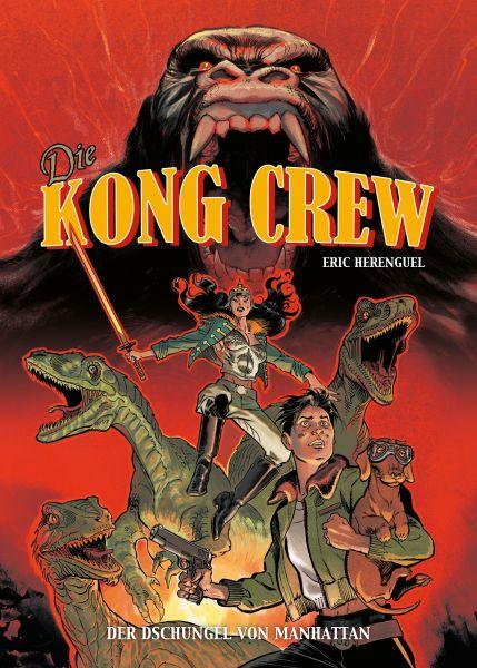 Die Kong Crew, Band 1 - Der Dschungel von Manhatten
