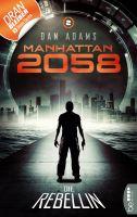 Manhattan 2058 - Folge 2