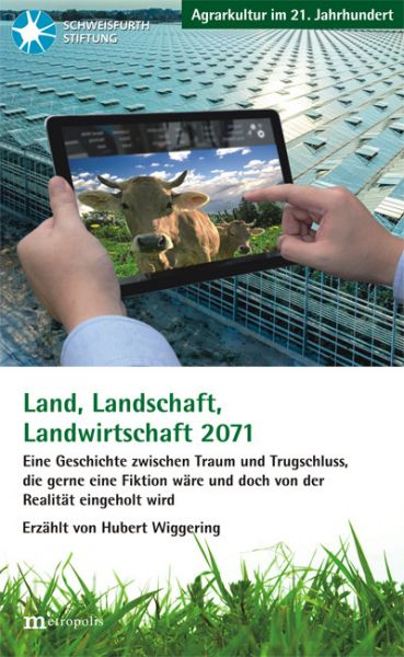 Land, Landschaft, Landwirtschaft 2071