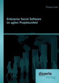Enterprise Social Software im agilen Projektumfeld