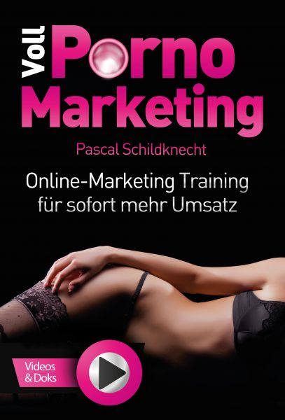 Voll Porno Marketing