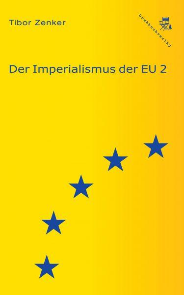 Der Imperialismus der EU 2