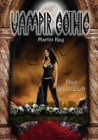Vampir Gothic 04 - Das Blutreich