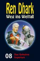 Ren Dhark – Weg ins Weltall 8: Das Geheime Imperium