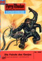 Perry Rhodan 482: Die Feinde des Ganjos (Heftroman)