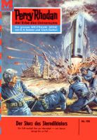Perry Rhodan 195: Der Sturz des Sterndiktators (Heftroman)