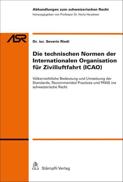 Die technischen Normen der Internationalen Organisation für Zivilluftfahrt (ICAO)