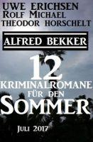 12 Kriminalromane für den Sommer Juli 2017
