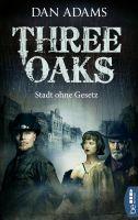 Three Oaks - Stadt ohne Gesetz
