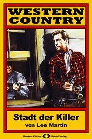 WESTERN COUNTRY 24: Stadt der Killer