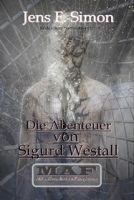 Die Abenteuer von Sigurd Westall ( MAF )