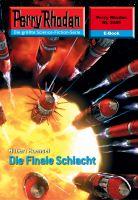 Perry Rhodan 2449: Die Finale Schlacht (Heftroman)