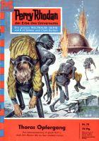 Perry Rhodan 78: Thoras Opfergang (Heftroman)