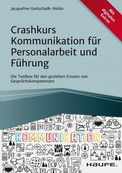 Crashkurs Kommunikation für Personalarbeit und Führung