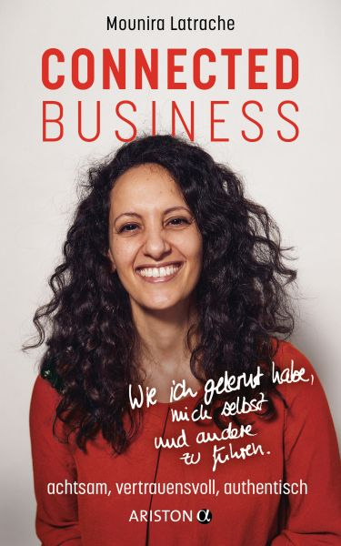 connected business. achtsam, vertrauensvoll, authentisch
