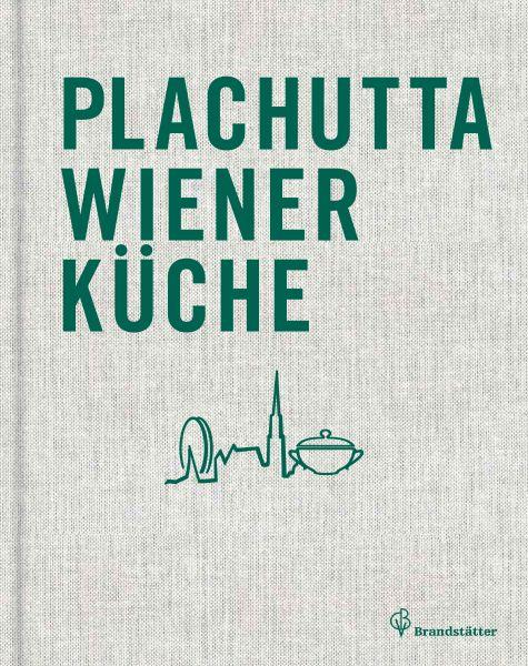 Plachutta Wiener Küche - Leseprobe