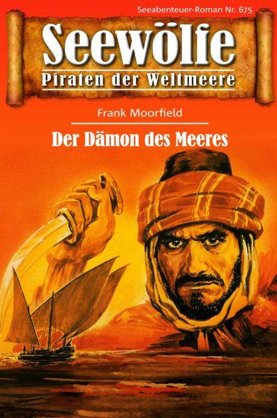 Seewölfe - Piraten der Weltmeere 675
