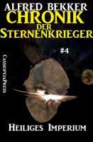 Heiliges Imperium - Chronik der Sternenkrieger #4