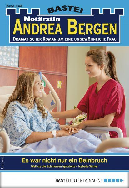 Notärztin Andrea Bergen 1340 - Arztroman