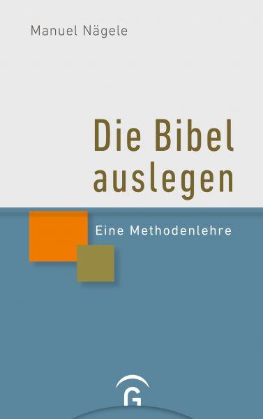 Die Bibel auslegen