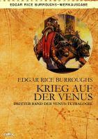 KRIEG AUF DER VENUS - Dritter Roman der VENUS-Tetralogie