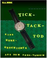 Tick - Tack - Tod