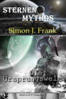 Die Ursprungswelt ( Sternen-Mythos 4 )