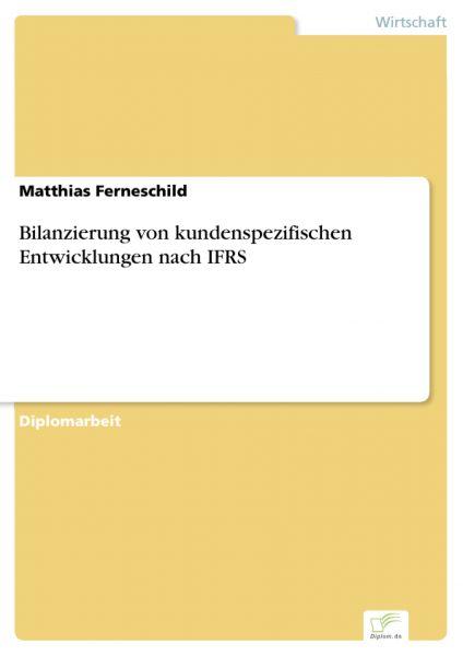 Bilanzierung von kundenspezifischen Entwicklungen nach IFRS