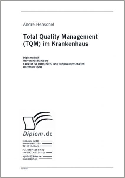 Total Quality Management (TQM) im Krankenhaus