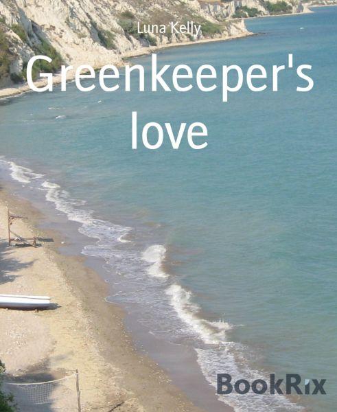 Greenkeeper's love