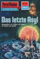 Perry Rhodan 597: Das letzte Asyl (Heftroman)