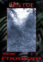HORROR Buchausgabe 009: Phantom