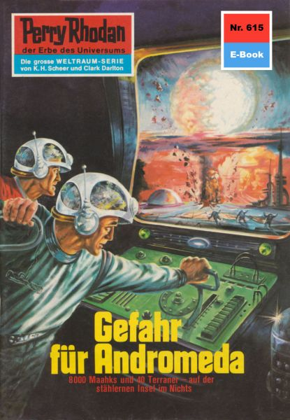 Perry Rhodan 615: Gefahr für Andromeda