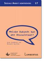 Welche Zukunft hat der Sozialstaat?