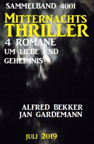 Mitternachts-Thriller Sammelband 4001 - Vier Romane um Liebe und Geheimnis Juli 2019