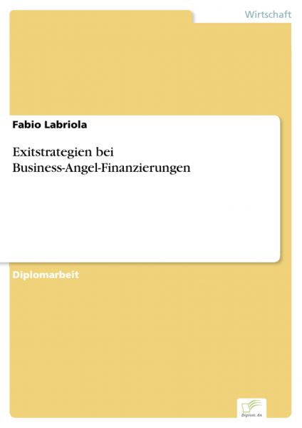 Exitstrategien bei Business-Angel-Finanzierungen