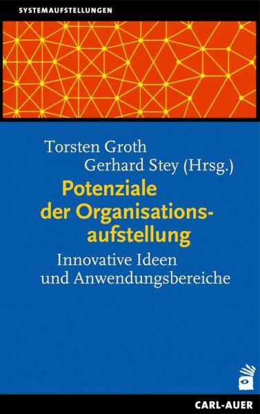 Potenziale der Organisationsaufstellung