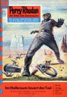 Perry Rhodan 69: Im Halbraum lauert der Tod (Heftroman)