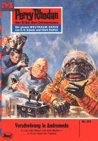 Perry Rhodan 375: Verschwörung in Andromeda (Heftroman)