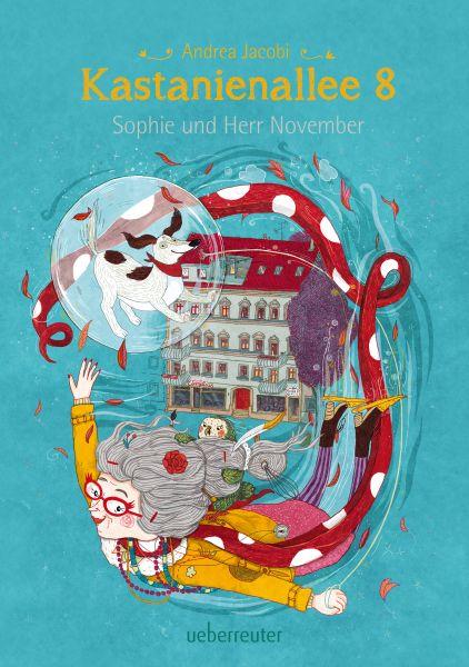 Kastanienallee 8 - Sophie und Herr November (Bd. 2)