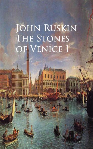 The Stones of Venice I