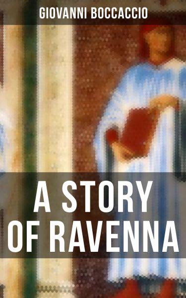 A STORY OF RAVENNA
