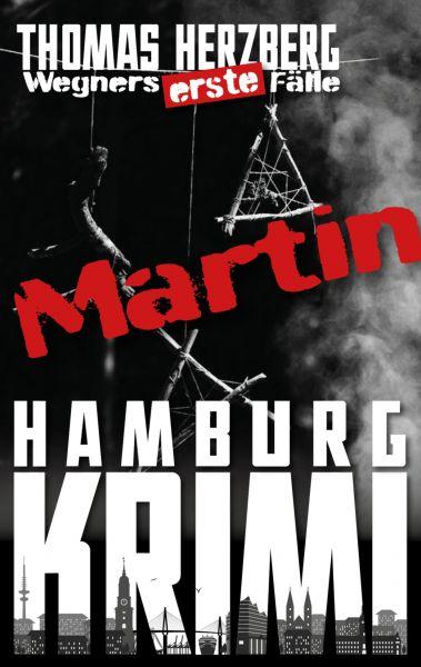 Martin (Wegners erste Fälle)