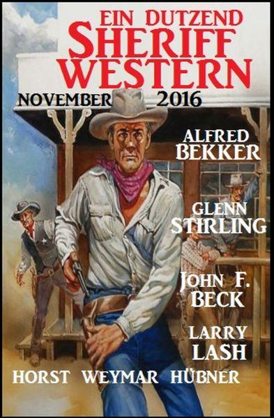 Ein Dutzend Sheriff-Western November 2016