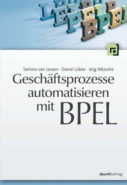 Geschäftsprozesse automatisieren mit BPEL