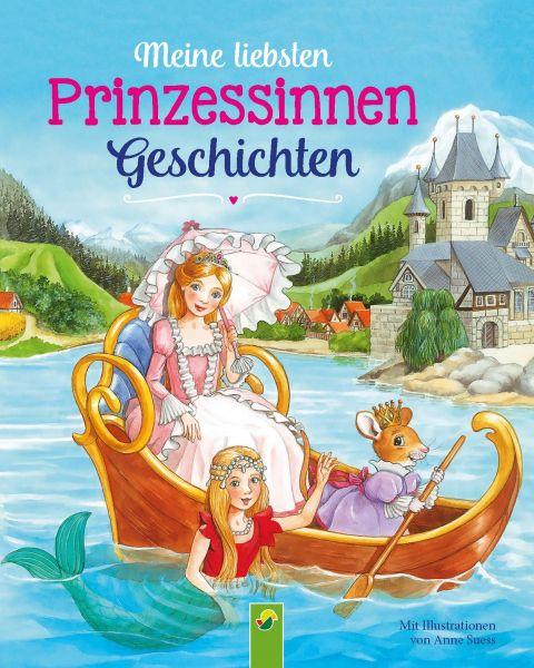 Meine liebsten Prinzessinnengeschichten