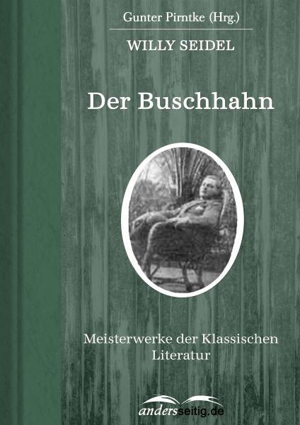 Der Buschhahn