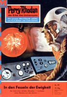 Perry Rhodan 77: In den Fesseln der Ewigkeit (Heftroman)