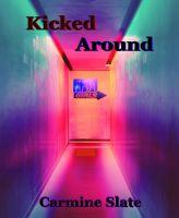 Kicked Around