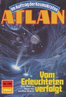 Atlan 739: Vom Erleuchteten verfolgt (Heftroman)